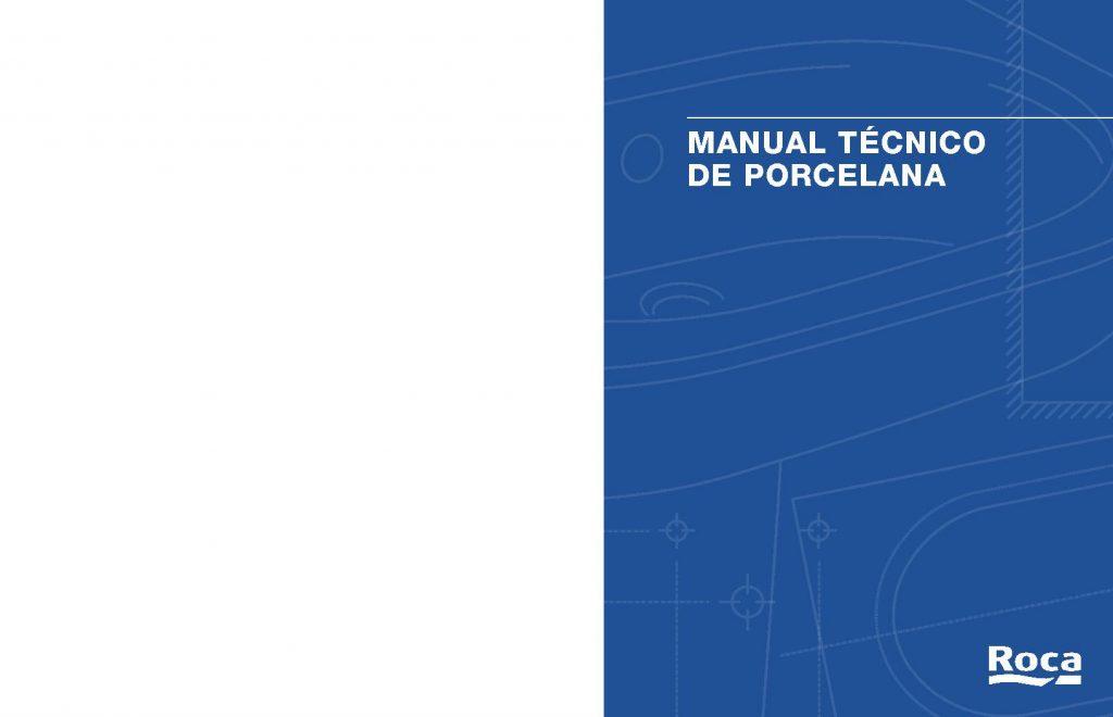 Manual técnica sobre elementos de porcelana, asi como revestimientos y azulejos